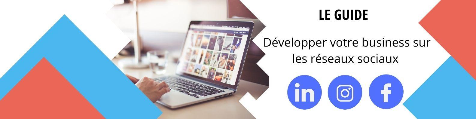 beez media - guide Développer votre business sur les réseaux sociaux